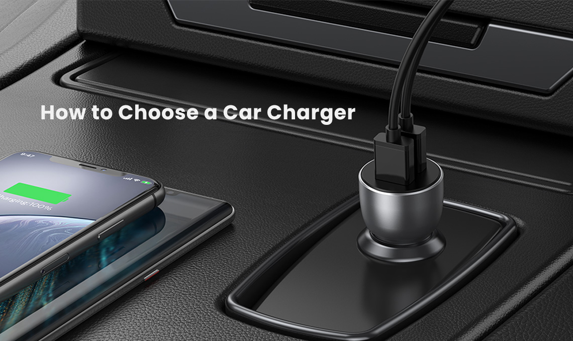How to Choose a Car Charger-2