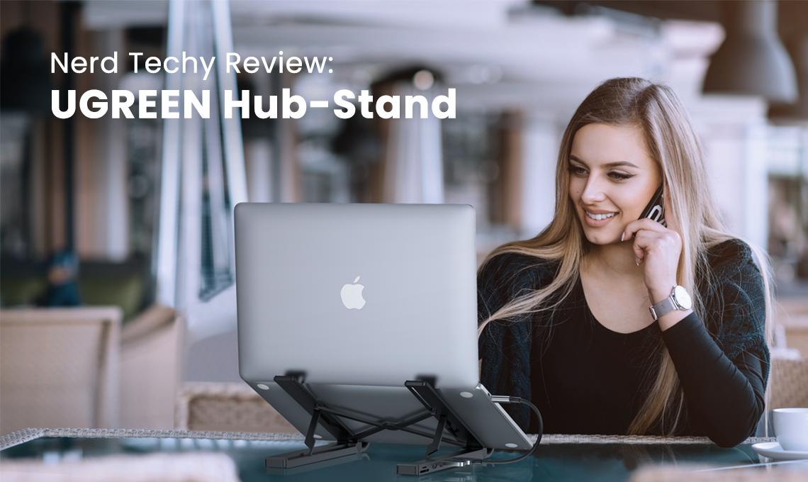 Nerd Techy review, UGREEN Hub-stand
